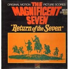 THE MAGNIFICENT SEVEN / RETURN OF THE SEVEN - SOUNDTRACK - LP UK - EXCELLENT+