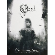 OPETH - LAMENTATIONS - LIVE AT SHEPHERD'S BUSH EMPIRE 2003 - DVD